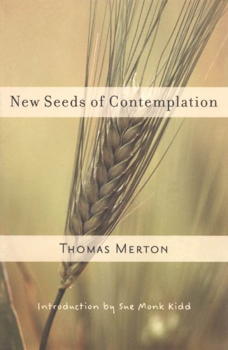 Thomas Merton New Seeds of Contemplation